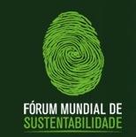 FORUM MUNDIAL DE SUSTENTABILIDADE
