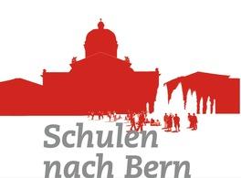 Schulen nach Bern