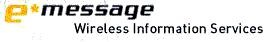 e*Message Wireless Information Services