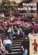 Marsch nach Rom - Jürgen Pachtenfels