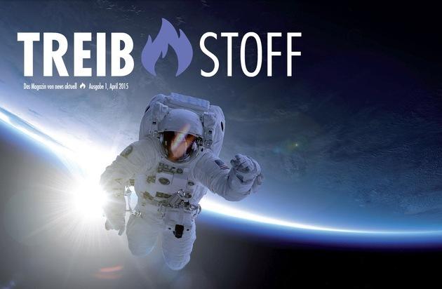 news aktuell GmbH: Inspiration und Antrieb: news aktuell startet Magazin TREIBSTOFF