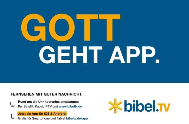 """Bibel TV: """"Gott Geht App"""": Bibel TV will mit bundesweiter Kampagne  neue Zuschauer erreichen / 10.000 Großflächenplakate werben bis März für das christliche Programm"""