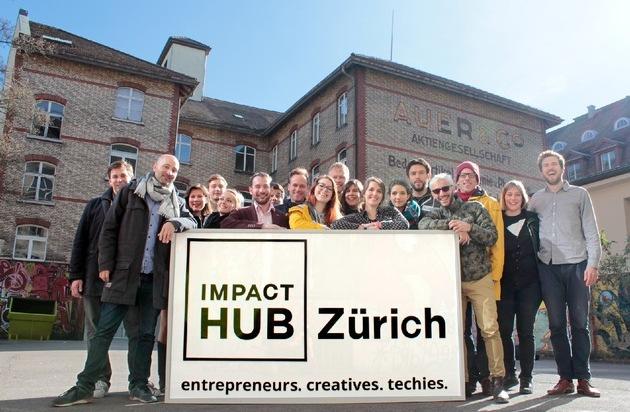 Impact Hub Zürich: Silicon Sihlquai oder wir bauen die Zukunft der Wirtschaft / ...um einen systemischen Wandel zu erreichen