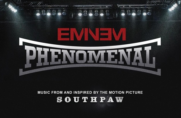 "Universal International Division: Eminem präsentiert Soundtrack zum Boxer-Drama ""Southpaw"" / Erste Single ""Phenomenal"" feiert am 03. Juli Video-Weltpremiere"