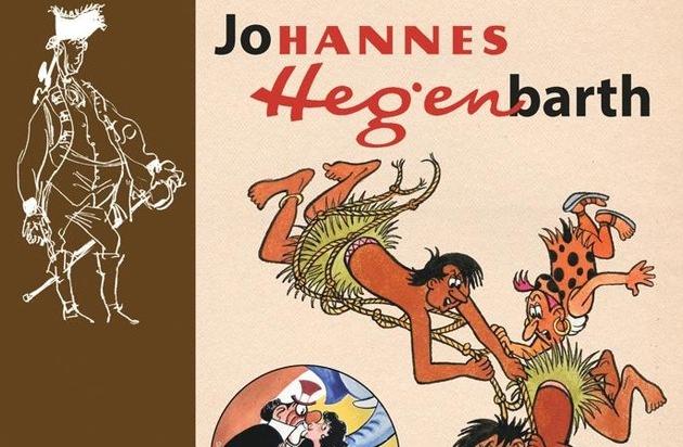 Tessloff Verlag: Die drei Leben des Johannes Hegenbarth / Biografie des berühmten Comic-Zeichners und Schöpfers der Digedags erscheint am 21. September