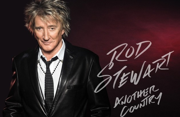 "Universal International Division: Rod Stewart kündigt neues Album ""Another Country"" an ++ Neue Single ""Love Is"" ab sofort erhältlich"