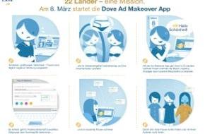 Unilever Deutschland GmbH: Jetzt bestimmen echte Frauen die Werbung! / Einzigartige Social-Media-Kampagne von Dove zum Weltfrauentag