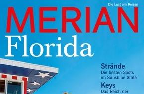 """Jahreszeiten Verlag, MERIAN: """"Florida - Die schönsten Seiten im Sunshine State"""" / Neu: MERIAN Florida erscheint am 19. November 2015"""