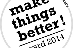 "Mazda: Mazda verleiht erneut den ""Mazda Make Things Better Award"""