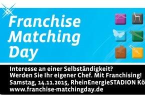 Deutscher Franchise Verband e.V.: Die Selbstständigkeit ruft - beim 3. Franchise Matching Day in Köln