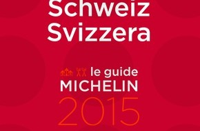 MICHELIN Schweiz: Record de restaurants étoilés dans le guide MICHELIN Suisse 2015