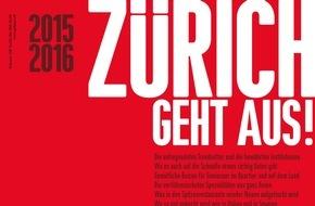 ZÜRICH GEHT AUS!: Top 205: Die besten Zürcher Restaurants