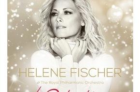 Universal International Division: Weihnachten mit Helene Fischer und dem Royal Philharmonic Orchestra