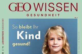Gruner+Jahr, GEO Wissen: So bleibt Ihr Kind gesund
