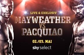 Sky Deutschland: Das Warten hat ein Ende: Mayweather vs. Pacquiao Samstagnacht live bei Sky / in der Nacht vom 2. auf den 3. Mai auf Sky Select / unter sky.de/boxen gegen Gebühr bestellbar