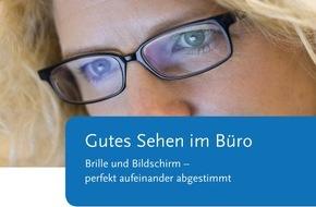 Bundesanstalt für Arbeitsschutz und Arbeitsmedizin: Gutes Sehen im Büro - gute Arbeit am Bildschirm