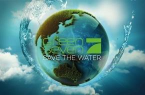 """ProSieben Television GmbH: Wird Wasser bald so wertvoll sein wie Gold? """"Green Seven 2016: Save the Water"""" auf ProSieben"""