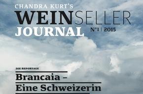 Chandra Kurt AG: Weinseller Journal: Die neue Weinzeitschrift von Chandra Kurt (FOTO)