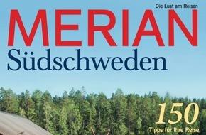 """Jahreszeiten Verlag, MERIAN: """"Südschweden - Das große Naturtalent"""" / Neu: MERIAN Südschweden erscheint am 23. Juni 2016"""
