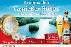 Krombacher Brauerei GmbH & Co.: Der Krombacher Genießer-Bonus / Das gab's noch nie: 15 Mio. x 1 EUR bar auf die Hand
