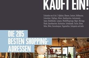 ZÜRICH KAUFT EIN!: Das neue ZÜRICH KAUFT EIN! 2015 / Die 285 besten Shopping-Adressen der Stadt Zürich / Auf 230 Seiten