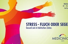 """Lech-Zürs Tourismus GmbH: Medicinicum Lech 2016: """"Stress - Fluch oder Segen? Gesund sein in hektischen Zeiten"""""""