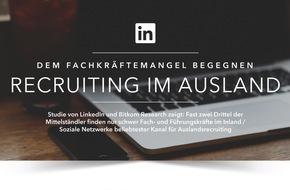 LinkedIn Corporation: Fachkräftemangel trifft Mittelstand: Wettbewerb um Qualifizierte verlagert sich vom Inland ins EU-Ausland