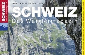 Wandermagazin SCHWEIZ: Bärenstark - spektakuläre Mehrtagestour durch das Berner Oberland / Die neue Ausgabe des Wandermagazins SCHWEIZ