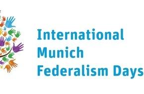 Hanns-Seidel-Stiftung: Föderalismus als friedenstiftendes Element in der internationalen Zusammenarbeit / Experten aus 20 Ländern diskutieren bei Int. Münchner Föderalismustagen
