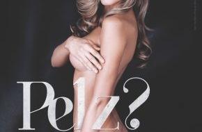 """PETA Deutschland e.V.: Alena Gerber für PETA: """"Pelz? Lieber nackt!"""" / Model kämpft mit sexy Motiven gegen die Pelzproduktion"""