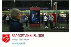 Heilsarmee / Armée du Salut: Rapport annuel 2015 « Boundless » - l'Armée du Salut aide sans limite