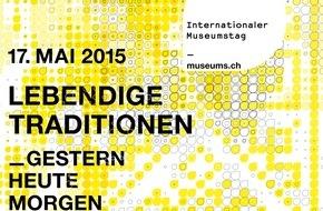 Verband der Museen der Schweiz VMS: Ein Museumstag rund um das gelebte Kulturgut