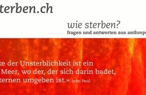 Forum für Sterbekultur: www.sterben.ch: Hilfen fürs Lebensende