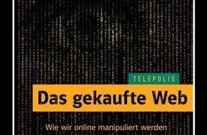 """Telepolis: Neues Telepolis-Buch: """"Das gekaufte Web"""" / Wie wir online manipuliert werden"""