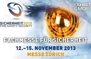 Fachmesse SICHERHEIT / Exhibit & More AG: SICHERHEIT 2013 mit Fachkongress und Sonderschau