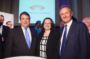 Wirtschaftsforum der SPD e.V.: Wirtschaftsminister Sigmar Gabriel und Arbeitsministerin Andrea Nahles gratulieren zur Gründung des Wirtschaftsforums der SPD e.V.