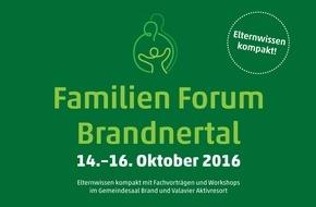 Alpenregion Bludenz Tourismus GmbH: Familien Forum Brandnertal: 14.-16. Oktober 2016