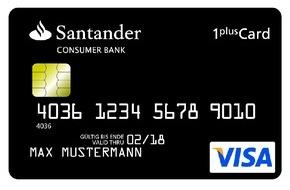 Santander Consumer Bank AG: Santander bietet 1plus Visa-Card mit kostenlosem Girokonto