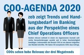 zeb: COO-AGENDA 2020: Digitale Kundenerwartungen bisher kaum realisierbar / ZEB-Studie: Effektive und effiziente Compliance bleibtwichtige Baustelle und Kostenmanagement eine Daueraufgabe