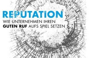 news aktuell GmbH: Nur ein Viertel der deutschen Unternehmen misst die eigene Reputation - Pressearbeit bleibt wichtigstes Instrument (Whitepaper)