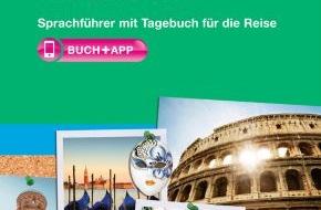 """PONS GmbH: """"Mi piaci - du gefällst mir"""" - unvergessliche Urlaubserinnerungen / Neu von PONS: Mein Italien-Trip"""