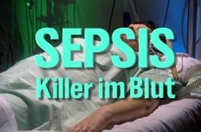 """NDR Norddeutscher Rundfunk: NDR-""""Prisma"""" zeigt: """"Sepsis - Killer im Blut"""" / TV-Dokumentation des NDR öffnet die Augen für eine der tödlichsten Krankheiten der westlichen Welt"""