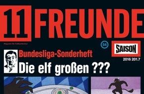 Gruner+Jahr, 11FREUNDE: 11FREUNDE startet in die neue Bundesliga-Saison 2016/17 / Heute erscheint das Schwerpunktheft mit Pocketplaner und Spielplanposter
