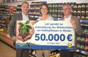 LIDL: Lidl spendet 50.000 Euro zur Fairen Woche / Mexikanische Kaffeebauern werden bei nachhaltigem Kaffeeanbau gefördert