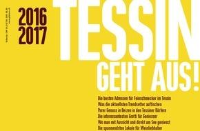 TESSIN GEHT AUS!: Jubiläumsausgabe: Das 10. TESSIN GEHT AUS! / Die 99 besten Restaurants / Auf 142 Seiten / Für jeden Geschmack das Richtige