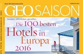 Gruner+Jahr, GEO Saison: GEO SAISON - Hotelranking 2016 / Die 100 schönsten Hotels in Europa