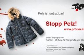 ProTier -  Stiftung für Tierschutz und Ethik: Lancierung von Kino- und Fernsehspot gegen das Pelztragen: Stopp Pelz! Kein Tierleid für die Mode
