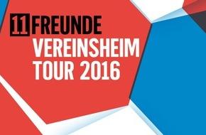 Gruner+Jahr, 11FREUNDE: 11FREUNDE startet zur Fußball-EM 2016 erstmalig große Vereinsheimtour