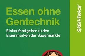 """Greenpeace e.V.: Neuer Greenpeace-Ratgeber """"Essen ohne Gentechnik"""" / Diese Supermärkte verzichten auf Gentechnik in der Lebensmittelproduktion"""