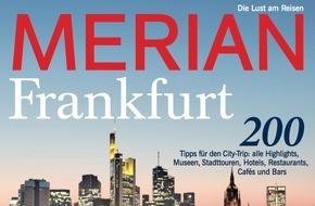 """Jahreszeiten Verlag, MERIAN: """"Frankfurt - die gemütliche Weltstadt"""" / Der neue MERIAN Frankfurt erscheint am 28. April 2016"""